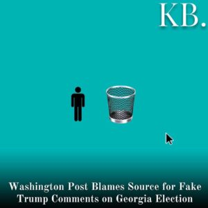 Read more about the article The Washington Post in a recent correction revealed it printed falsified quotes