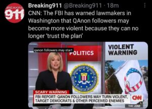 CNN: The FBI has warned lawmakers in Washington that QAnon followers may become