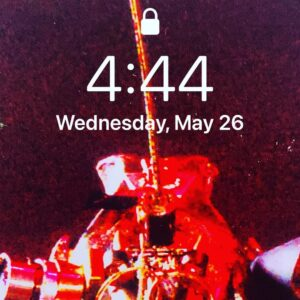 It's always 4:44 when  we n I check the time