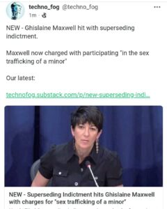 Today the US Government filed a superseding indictment against Ghislaine Maxwell