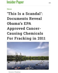 Read more about the article 'This Is a Scandal': Documents Reveal Obama's EPA Approved Cancer- Causing Chemicals For Fracking in 2011