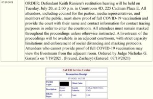 Read more about the article #BREAKING   Restitution hearing for Keith Raniere will be held on 7/20/21 2pm.