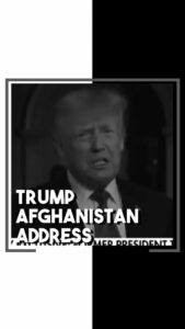Read more about the article Trump addresses the nation on the tragic matters of Afghanistan