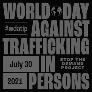 Read more about the article Today is the World Day Against Trafficking in Persons, a global day for human tr