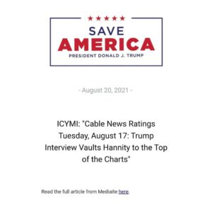 """Read more about the article ICYMI: """"Cable News Ratings Tuesday, August 17: Trump Interview Vaults Hannity to"""