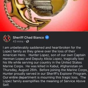 Read more about the article This young man was from my hometown.   RIP Marine Corporal Hunter Lopez. 22 Year